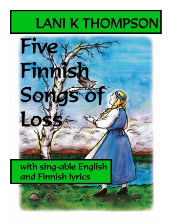 picture of Five Finnish Songs of Loss